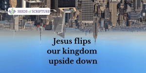 God's Upside Down Kingdom